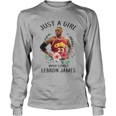 Just a Girl who loves Lebron James shirt, ladies tee, hoodie - Just a Girl who loves Lebron James long sleeve 400x400