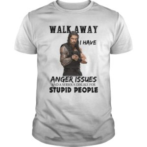 Roman Reigns: Walk away I have Anger Issues shirt, long sleeve, ladies - Roman Reigns Walk away I have Anger Issues shirt 300x300