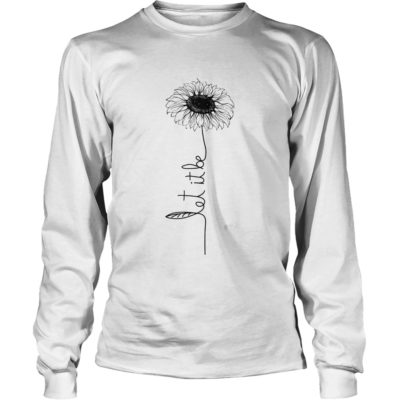 Let it be Sunflower shirt, hoodie, long sleeve... - Let it be sunflower  400x400