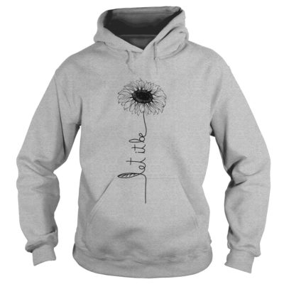 Let it be Sunflower shirt, hoodie, long sleeve... - Let it be sunflower shir 400x400