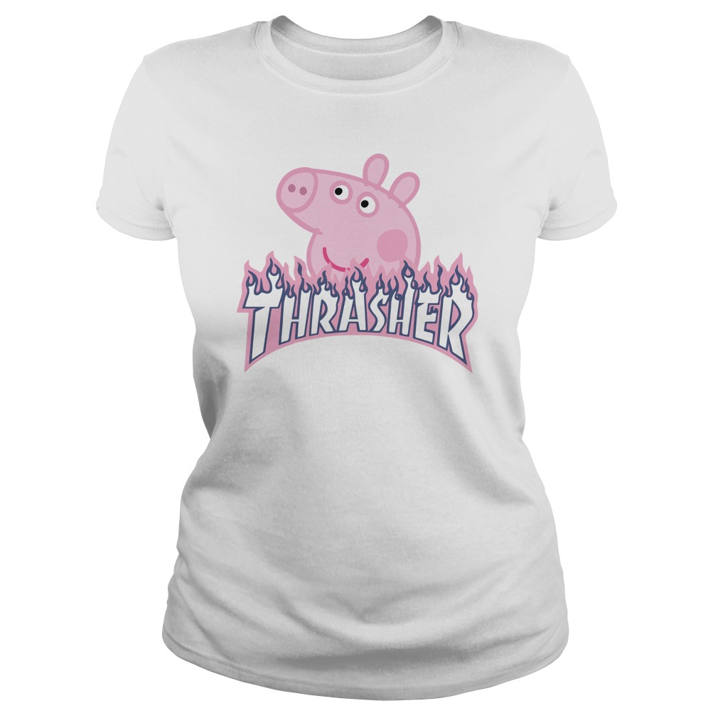 affordable price classic shoes largest selection of 2019 Thrasher Peppa Pig T-shirt, Hoodie, ladies tee