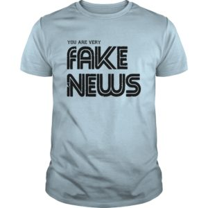 You Are Very Fake News shirt, hoodie, long sleeve - You Are Very Fake News Shir 300x300