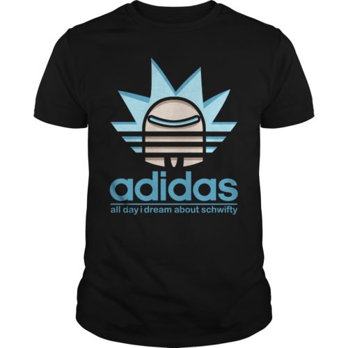 Adidas All Day I Dream About Schwifty shirt - All Day i Dream About Schwifty Shirt 500x500
