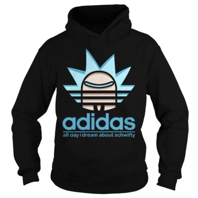 Adidas All Day I Dream About Schwifty shirt - All Day i Dream About Schwifty Shirtv 400x400