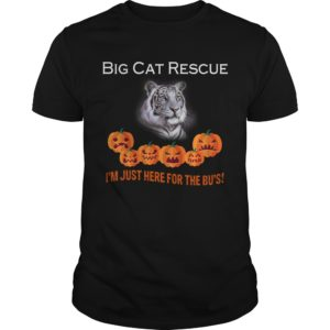 Big Cat rescue I'm just here for the Bu's Halloween shirt - Big Cat Rescue Im Just Here For The Bus 300x300