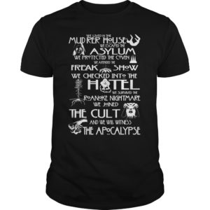 We lived in the Mudrer house we escaped the Asylum we Protected shirt - We lived in the Mudrer house we escaped the Asylum we Protected the Coven shirt 300x300