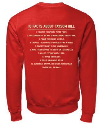 10 Fact about Taysom Hill shirt - 10 fact about taysom hill shirt unisex sweatshirt fire red back 332x400