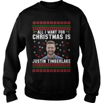 All I want for Christmas is Justin Timberlake sweater - All I want for Christmas is Justin Timberla 2 400x400
