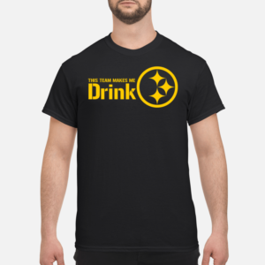 Pittsburgh Steelers this team makes me drink shirt - this team makes me drink shirt men s t shirt black front 1 300x300