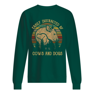 Easily distracted by cows and dogs shirt - distracted by cows and dogs shirt unisex sweatshirt bottle green front 400x400