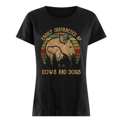 Easily distracted by cows and dogs shirt - distracted by cows and dogs shirt women s t shirt black front 400x400
