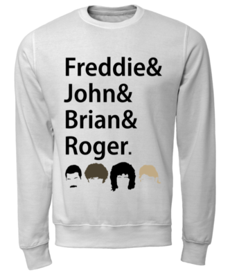 Freddies and John and Brian and Roger shirt - freddies and john and brian and roger shier unisex sweatshirt arctic white front 332x400