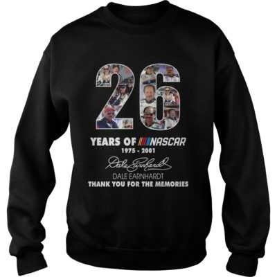 26 years of Nascar shirt, hoodie - 26 years of Nascar 1975 2001 thank you the memories shi 400x400