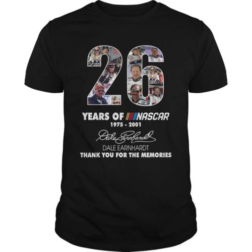 26 years of Nascar shirt, hoodie - 26 years of Nascar 1975 2001 thank you the memories shirt 500x500
