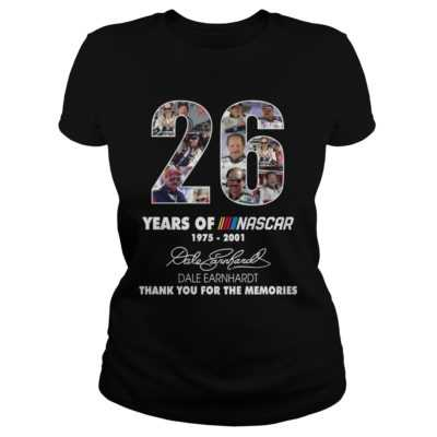 26 years of Nascar shirt, hoodie - 26 years of Nascar 1975 2001 thank you the memories shirtv 400x400