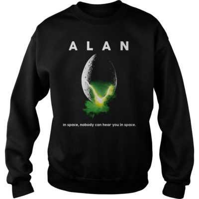 Alan in space nobody can hear you in space shirt - Alan in space nobody can hear you in space sh 400x400